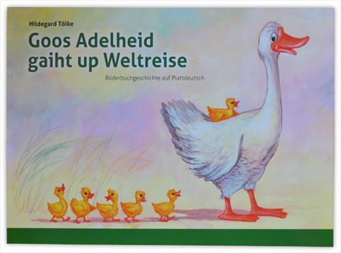 Goos Adelheid geiht up Weltreise